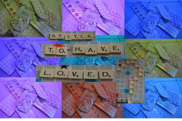 Better to Have Loved