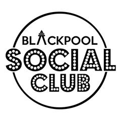 Blackpool Social Club